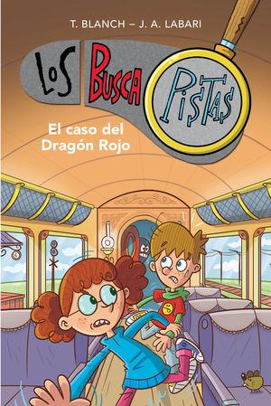 EL CASO DEL DRAGÓN ROJO (SERIE LOS BUSCAPISTAS 11)