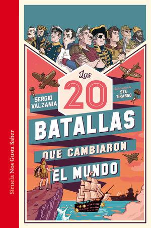 LAS 20 BATALLAS QUE CAMBIARON EL MUNDO