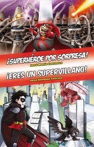 OMNIBUS SUPERHEROE POR SORPRESA! - ERES UN SUPERVILLANO!