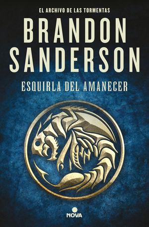 ESQUIRLA DEL AMANECER (EL ARCHIVO DE LAS TORMENTAS 3.5)