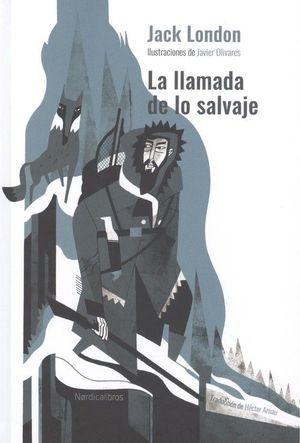 LA LLAMADA DE LO SALVAJE