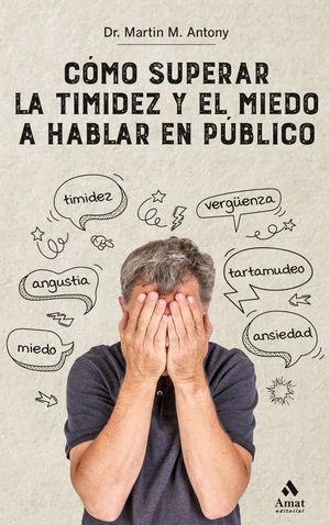 COMO SUPERAR LA TIMIDEZ Y EL MIEDO A HABLAR EN PUBLICO  N.E.