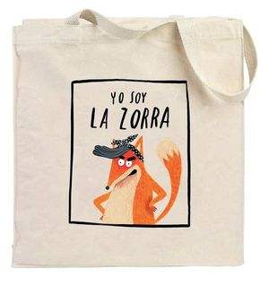 BOLSA TELA YO SOY LA ZORRA