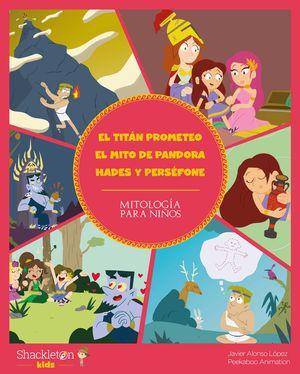 EL TITÁN PROMETEO. EL MITO DE PANDORA. HADES Y PERSÉFONE