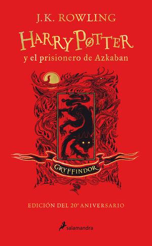 HARRY POTTER Y EL PRISIONERO DE AZKABAN (EDICIÓN GRYFFINDOR DEL 20º ANIVERSARIO)
