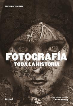 FOTOGRAFÍA. TODA LA HISTORIA (2021)