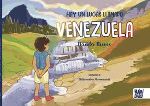 HAY UN LUGAR LLAMADO VENEZUELA