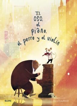 OSO, EL PIANO, EL PERRO Y EL VIOLIN
