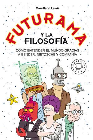 FUTURAMA Y LA FILOSOFIA