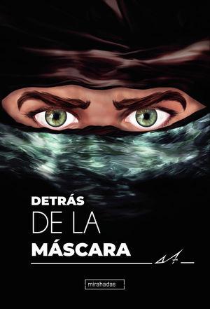 DETRÁS DE LA MÁSCARA. VOL. II
