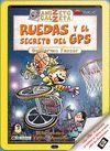 RUEDAS Y EL SECRETO GPS ANIZETO CALZETA