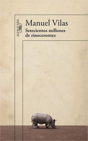 SETECIENTOS MILLONES DE RINOCERONTES
