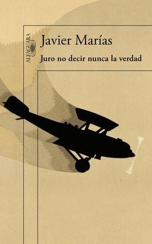 JURO NO DECIR NUNCA LA VERDAD