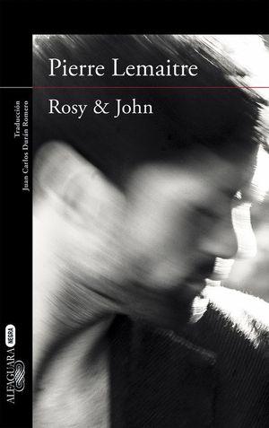 ROSY & JOHN (UN CASO DEL COMANDANTE CAMILLE VERHOEVEN 3)