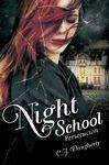 NIGHT SCHOOL II. PERSECUCIÓN