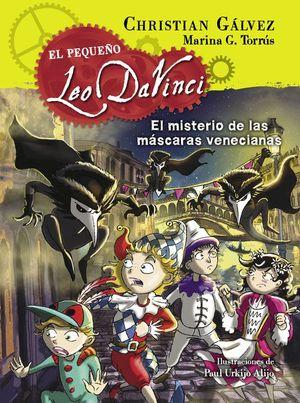 EL MISTERIO DE LAS MÁSCARAS VENECIANAS (EL PEQUEÑO LEO DA VINCI 4)