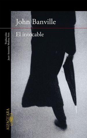 EL INTOCABLE    *** ALFAGUARA ***