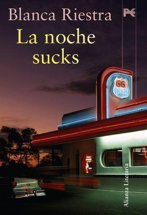 LA NOCHE SUCKS