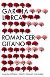 ROMANCERO GITANO (1924-1927). OTROS ROMANCES DEL TEATRO (1924-1935)