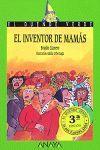 EL INVENTOR DE MAMÁS