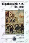 ESPA¥A: SIGLO XIX (1834-1898)