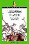 MONSTRUOS DE LA NIEBLA, LOS