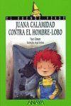 JUANA CALAMIDAD CONTRA EL HOMB