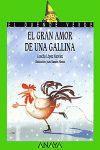 GRAN AMOR DE UNA GALLINA, EL