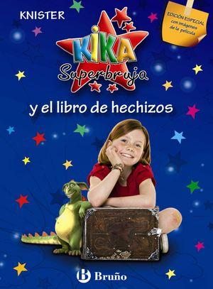 KIKA SUPERBRUJA Y EL LIBRO DE HECHIZOS (EDICIÓN ESPECIAL)