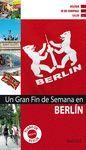 GRAN FIN D SEMANA BERLÍN