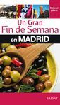 G. FIN SEMANA MADRID