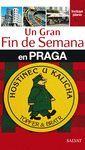 G. FIN SEMANA PRAGA