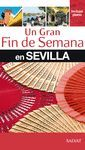 G. FIN SEMANA SEVILLA