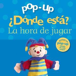 POP-UP ¿DÓNDE ESTÁ? LA HORA DE JUGAR