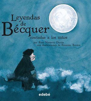 LAS LEYENDAS DE BÉCQUER (EDICIÓN EN RÚSTICA)