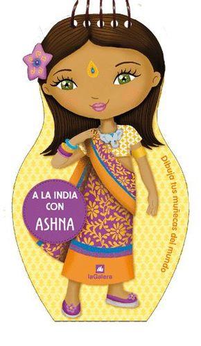 A LA INDIA CON ASHNA