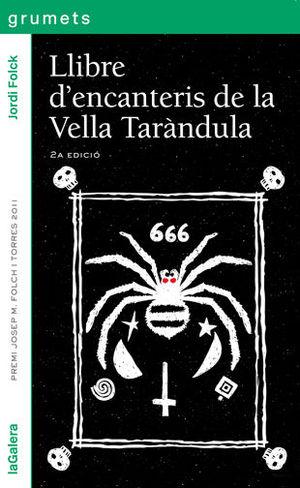 LLIBRE D'ENCANTERIS DE LA VELLA TARÀNDULA
