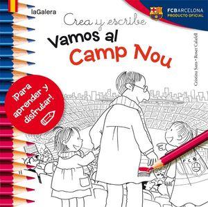 CREA Y ESCRIBE VAMOS AL CAMP NOU