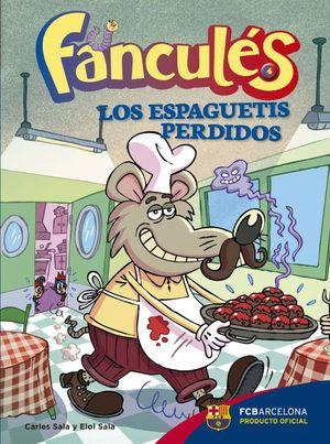 FANCULÉS 4. LOS ESPAGUETIS PERDIDOS