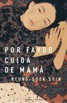 POR FAVOR CUIDA DE MAMA