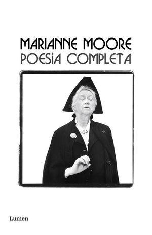 POESIA COMPLETA (MARIANNE MOORE)