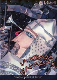 LA MIRADA D'AL-AZRAQ