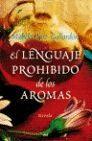 EL LENGUAJE PROHIBIDO DE LOS AROMAS
