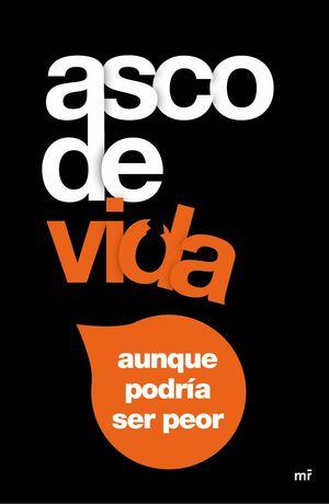 ASCO DE VIDA