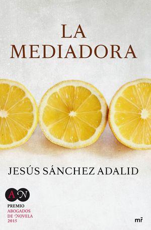 LA MEDIADORA (PREMIO ABOGADOS 2015)