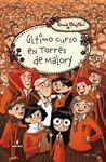 TORRES DE MALORY 6: ÚLTIMO CURSO