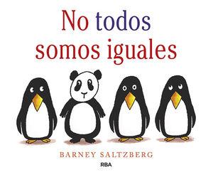 NO TODOS SOMOS IGUALES.