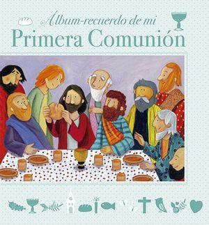 ÁLBUM RECUERDO DE MI PRIMERA COMUNIÓN