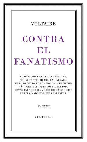 CONTRA EL FANATISMO RELIGIOSO (SERIE GREAT IDEAS 39)
