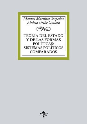 TEORÍA DEL ESTADO Y DE LAS FORMAS POLÍTICAS:SISTEMAS POLÍTICOS COMPARADOS